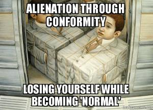 alienation-through-conformity-meme